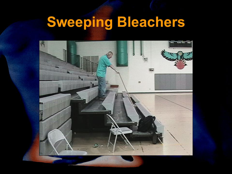Sweeping Bleachers