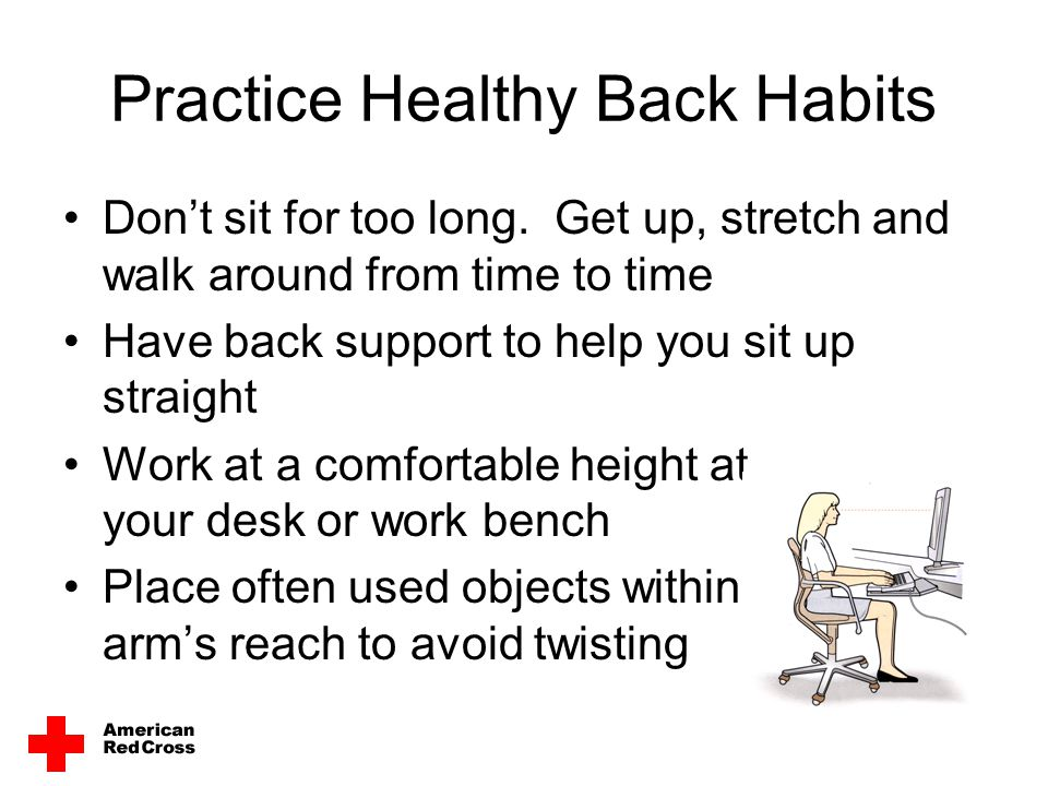 Practice Healthy Back Habits Avoid cradling the phone on your shoulder.