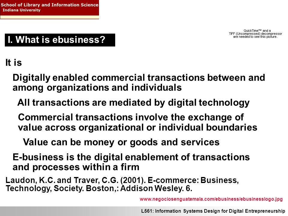 L561: Information Systems Design for Digital Entrepreneurship An example of an EDI transaction 1.