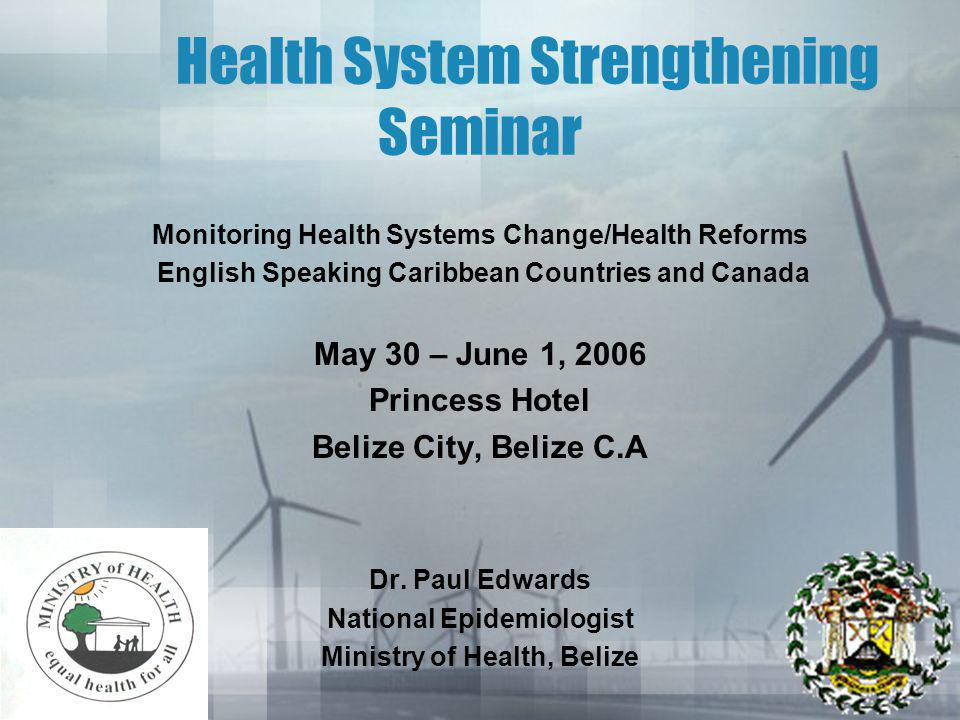 BACKGROUND Belize produced its first edition of the Health System and Service Profile in May 2001 The second edition was produced in January 2002 In 2005, Belize participated in the Health System Profile and Analysis Workshop held in Puerto Rico