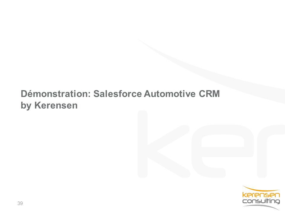 Démonstration: Salesforce Automotive CRM by Kerensen 39