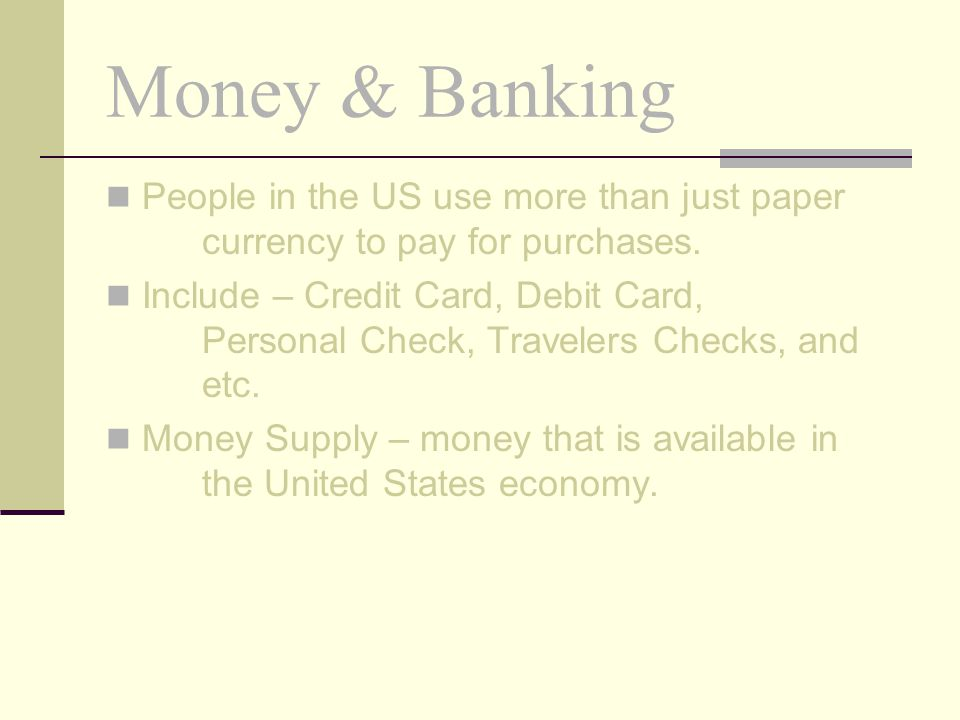 Money & Banking Types of Financial Institutions 2.