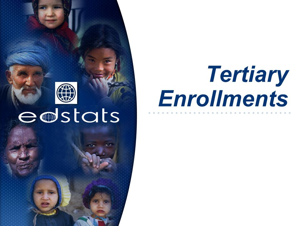 Tertiary Enrollments