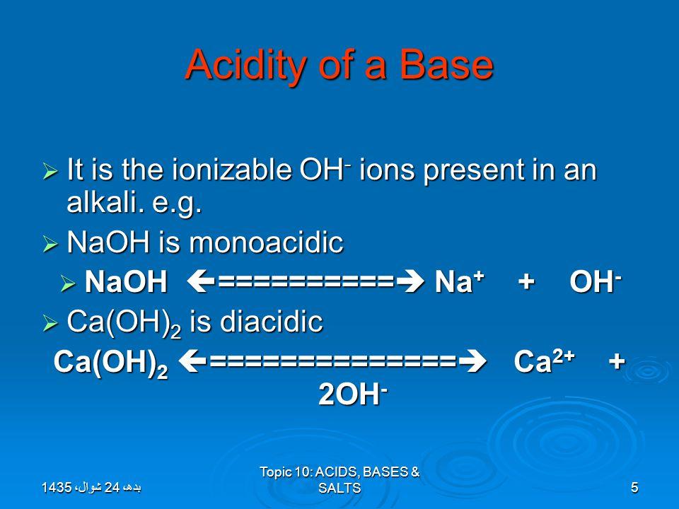 Topic 10: ACIDS, BASES & SALTS26 Methods of making Soluble Salts Methods of making Soluble Salts 1) ACID + METAL  SALT + HYDROGEN 2)ACID + BASE  SALT + WATER 3)ACID + CARBONATE  SALT + WATER + CARBON DIOXIDE 4) ACID + ALKALI  SALT + WATER 5) DIRECT COMBINATION بدھ، 24 شوال، 1435بدھ، 24 شوال، 1435بدھ، 24 شوال، 1435بدھ، 24 شوال، 1435بدھ، 24 شوال، 1435بدھ، 24 شوال، 1435بدھ، 24 شوال، 1435بدھ، 24 شوال، 1435بدھ، 24 شوال، 1435بدھ، 24 شوال، 1435بدھ، 24 شوال، 1435بدھ، 24 شوال، 1435بدھ، 24 شوال، 1435بدھ، 24 شوال، 1435بدھ، 24 شوال، 1435بدھ، 24 شوال، 1435