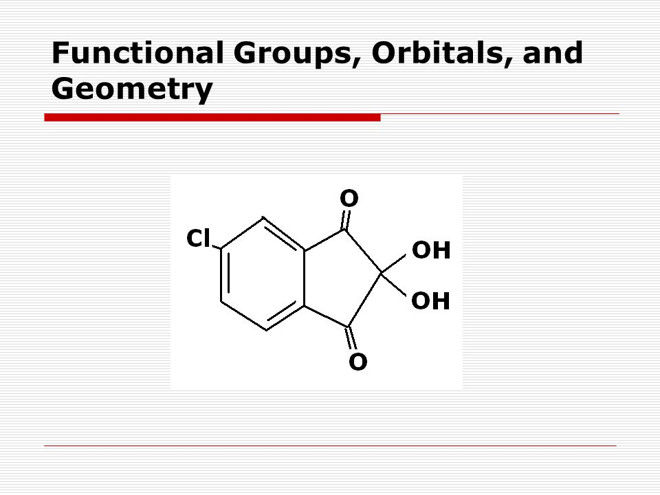 Functional Groups, Orbitals, and Geometry