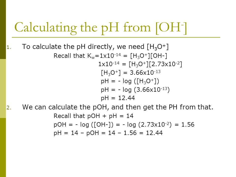 Calculating the pH from [OH - ] 1.