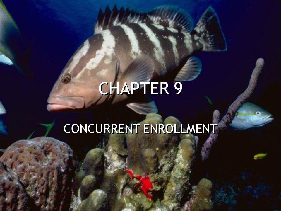 CHAPTER 9 CONCURRENT ENROLLMENT