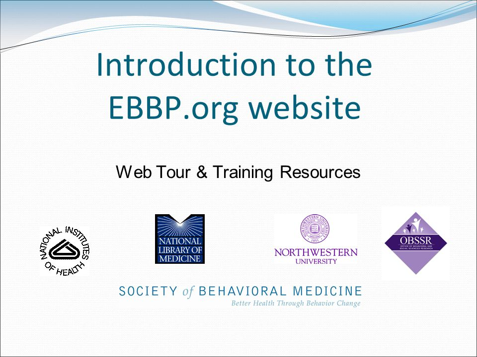 Introduction to the EBBP.org website Web Tour & Training Resources