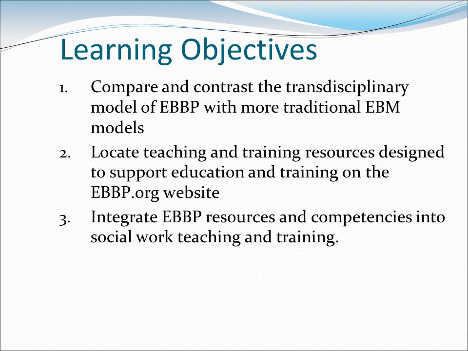 Learning Objectives 1.