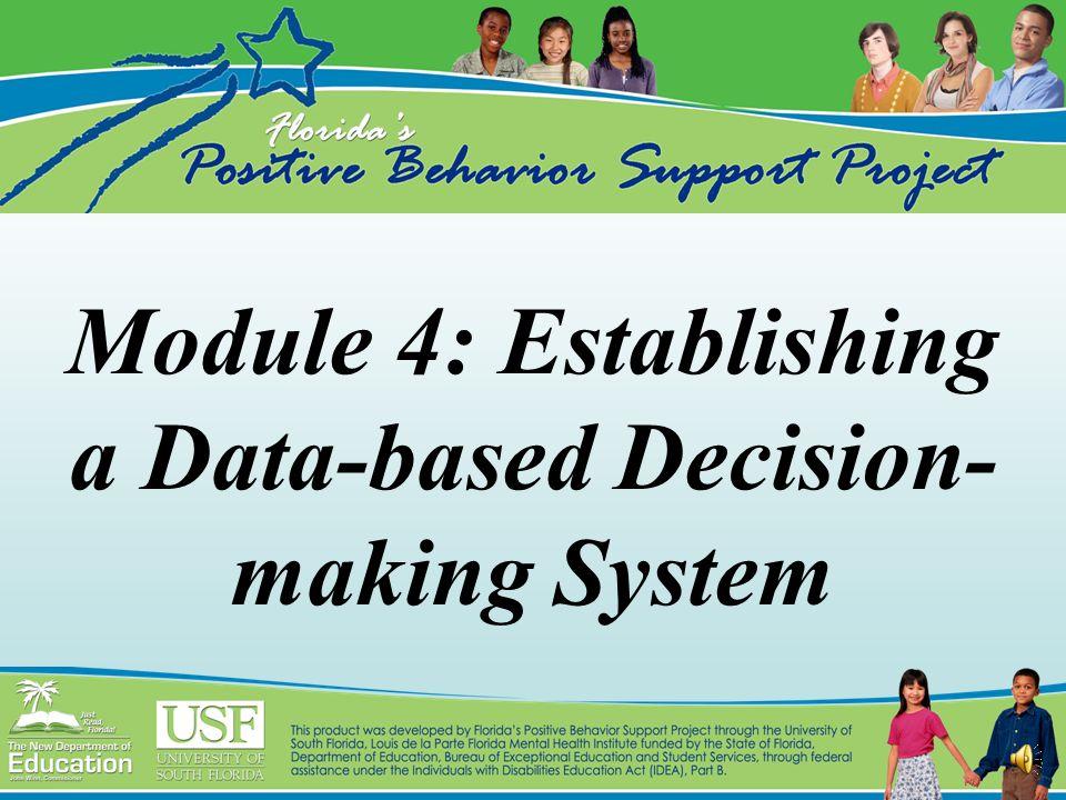 Module 4: Establishing a Data-based Decision- making System