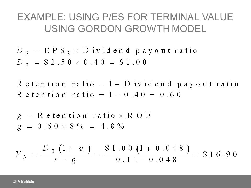 EXAMPLE: USING P/ES FOR TERMINAL VALUE USING GORDON GROWTH MODEL