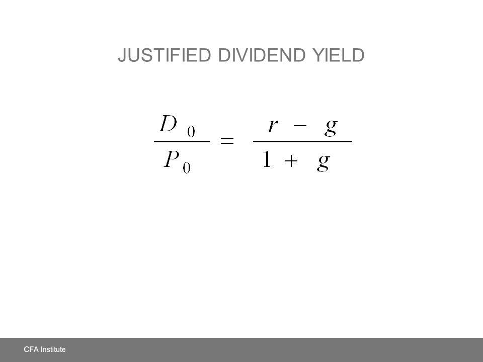 JUSTIFIED DIVIDEND YIELD