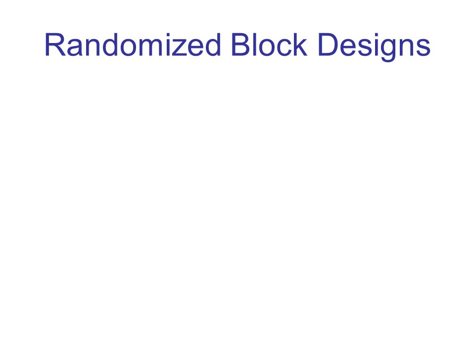 Randomized Block Designs