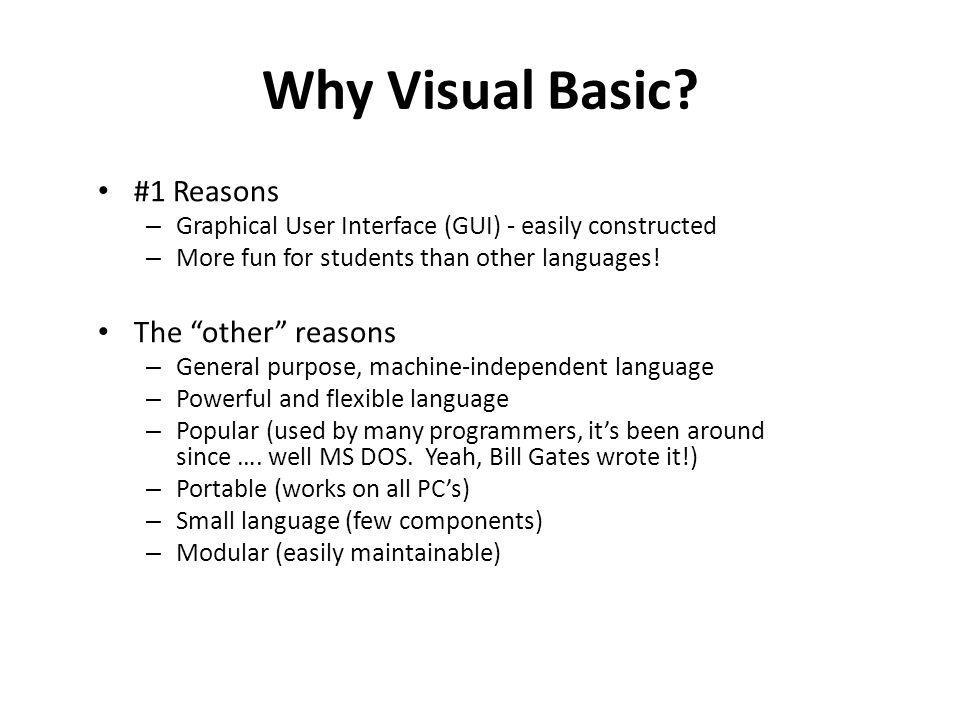 Why Visual Basic.