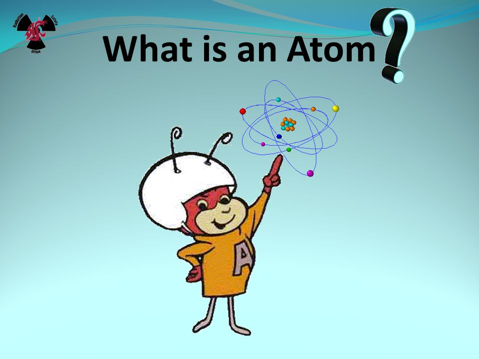Atomic Structure The basic unit of matter is the atom.