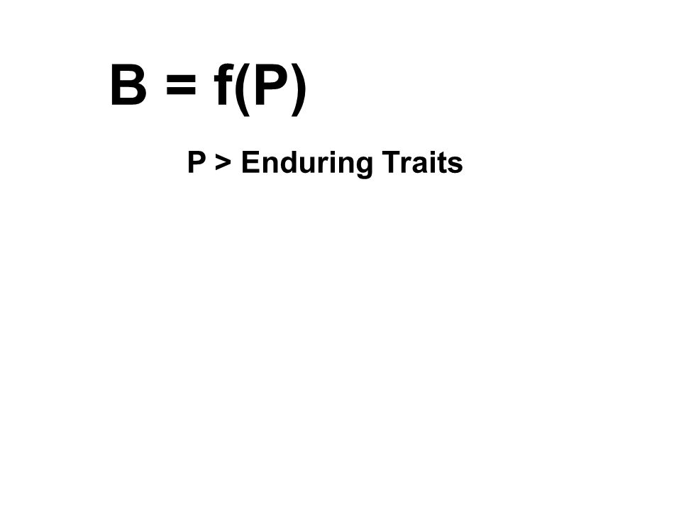 P > Enduring Traits