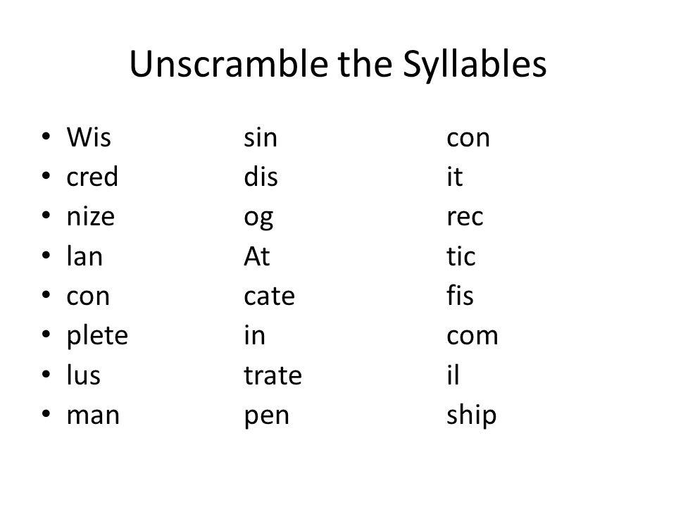 Unscramble the Syllables Wissincon creddisit nizeogrec lanAttic concatefis pleteincom lustrateil manpenship