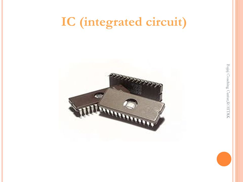 IC (integrated circuit) Bajaj Coaching Center,ROHTAK