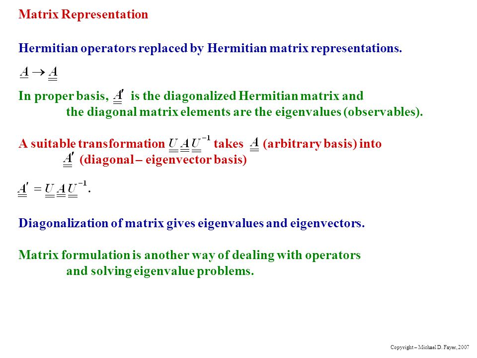 Matrix Representation Hermitian operators replaced by Hermitian matrix representations.