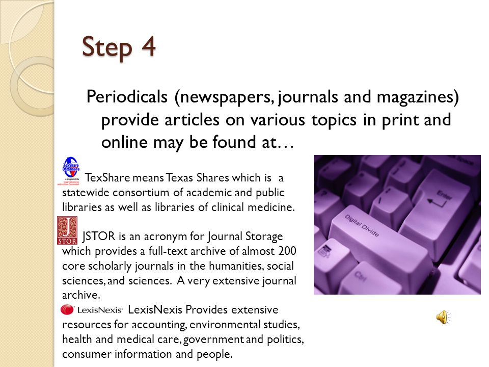 Step 3 Overview sources are items that give you background information Encyclopedias Dictionaries Handbooks Textbooks CREDO Reference- is an excellent