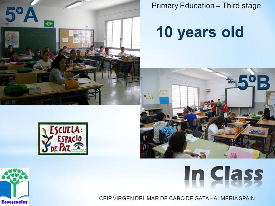 Primary Education – Third stage CEIP VIRGEN DEL MAR DE CABO DE GATA – ALMERIA SPAIN