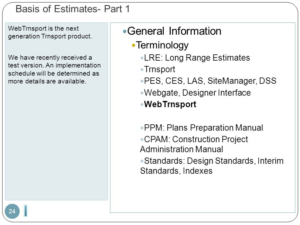 Basis of Estimates- Part 1 WebTrnsport is the next generation Trnsport product.