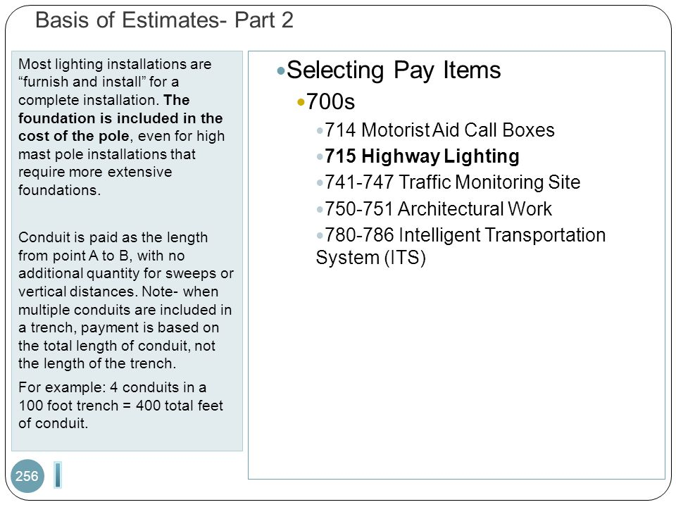Basis of Estimates- Part 2 Most lighting installations are furnish and install for a complete installation.