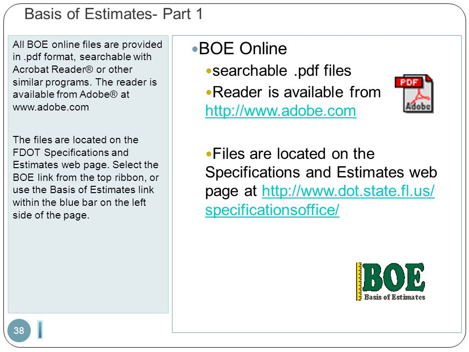 Basis of Estimates- Part 1 All BOE online files are provided in.pdf format, searchable with Acrobat Reader® or other similar programs.