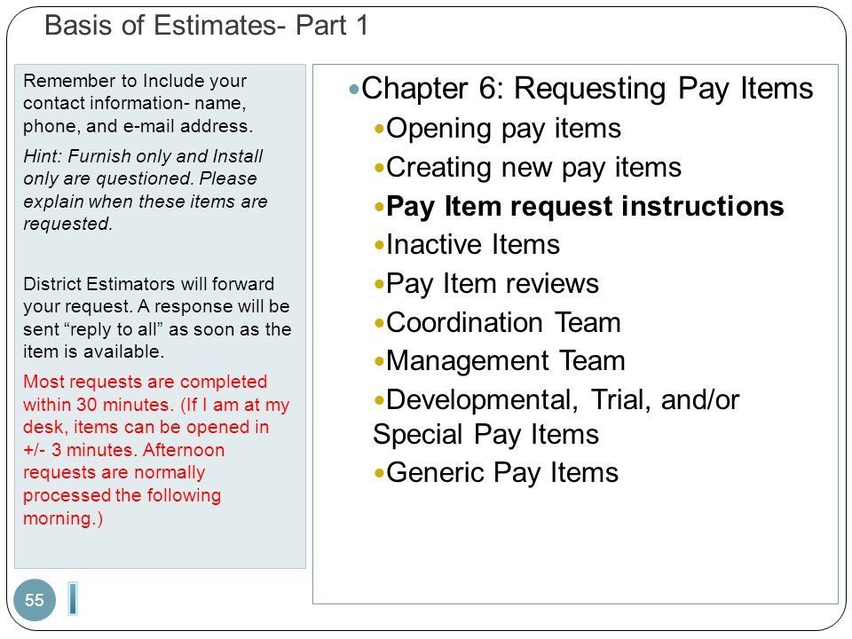 Basis of Estimates- Part 1 Remember to Include your contact information- name, phone, and e-mail address.