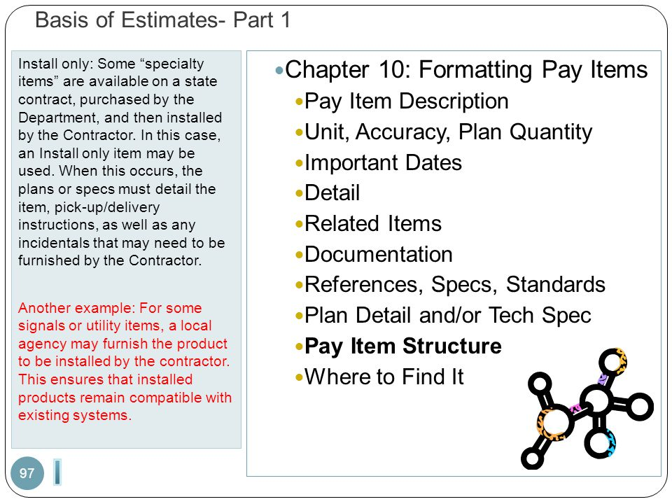 "Basis of Estimates- Part 1 Install only: Some ""specialty items"" are available on a state contract, purchased by the Department, and then installed by"