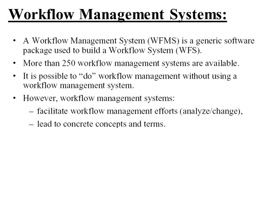 Workflow Management Systems: