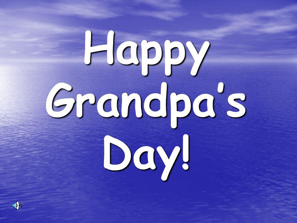 Happy Grandpa's Day!