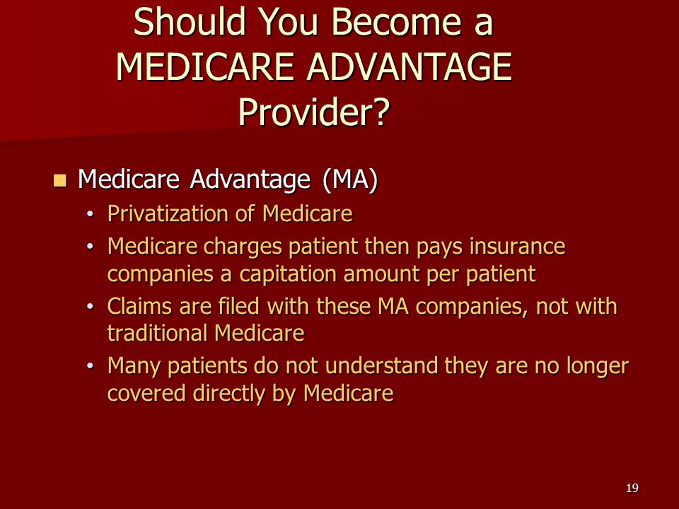 18 Should You Become a MEDICARE Provider?