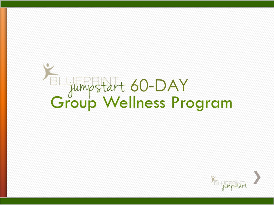 Group Wellness Program 60-DAY