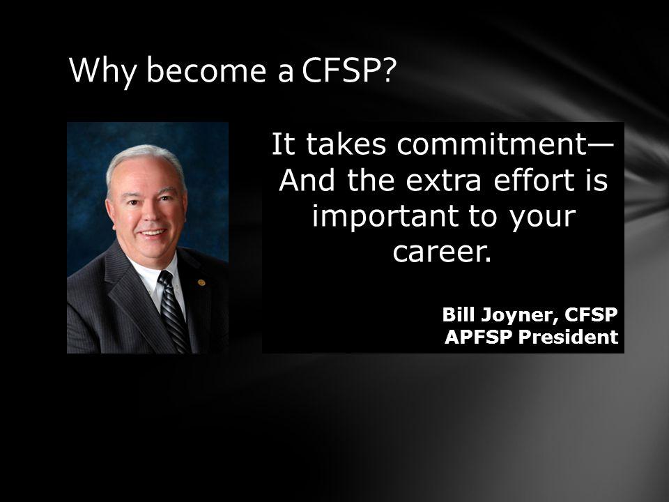 Why become a CFSP.