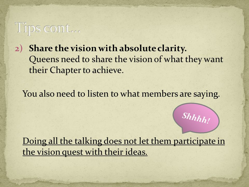 2)Share the vision with absolute clarity.