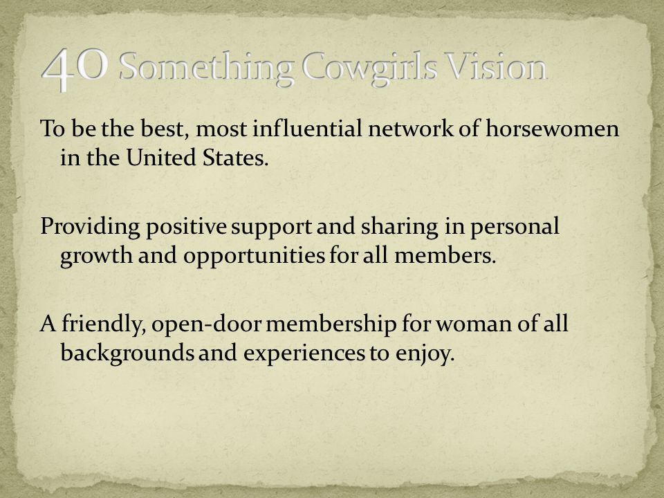 To be the best, most influential network of horsewomen in the United States.