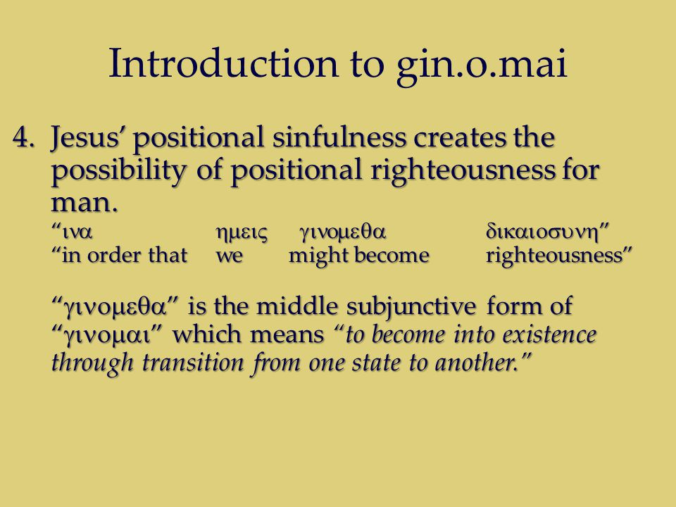Introduction to gin.o.mai Therefore, humanity has the opportunity to become righteousn because of the imputation of all of humanity's sins to Jesus Christ.