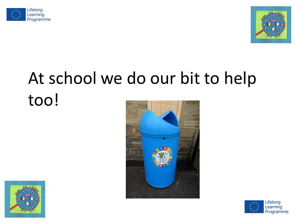 At school we do our bit to help too!