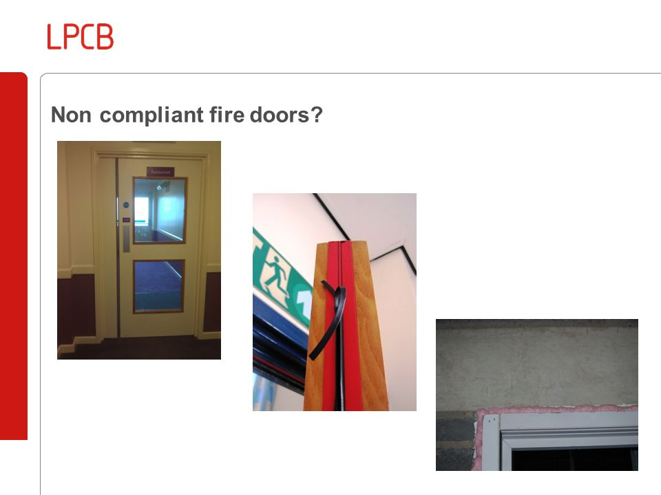Non compliant fire doors