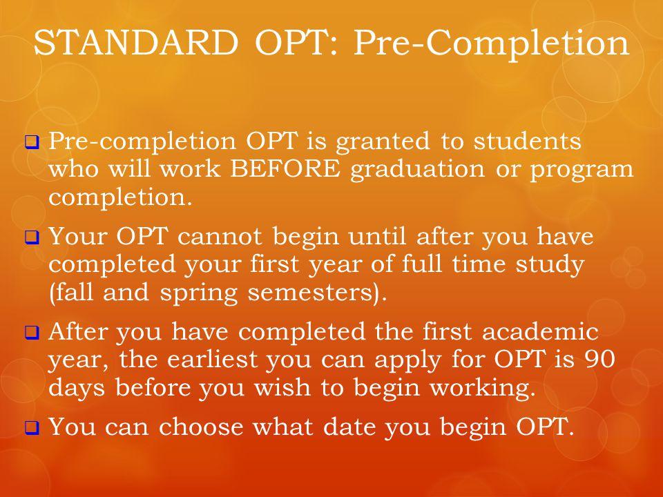 Standard OPT Questions?