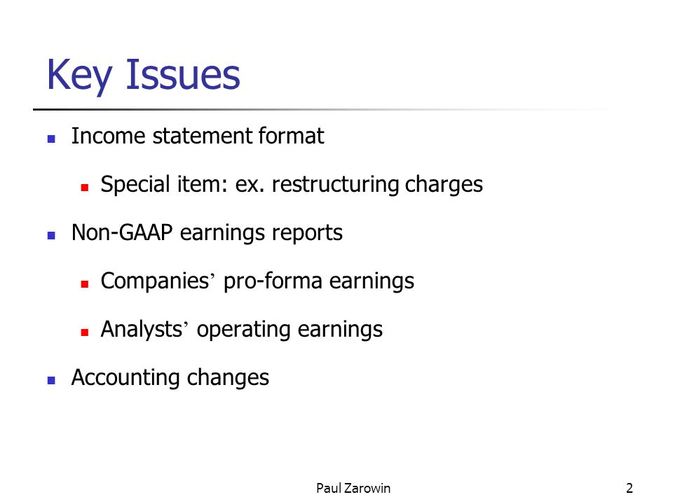 Paul Zarowin13 Non-GAAP Earnings Reports GAAP income from continuing operations includes one-time items that are not indicative of future growth prospects.