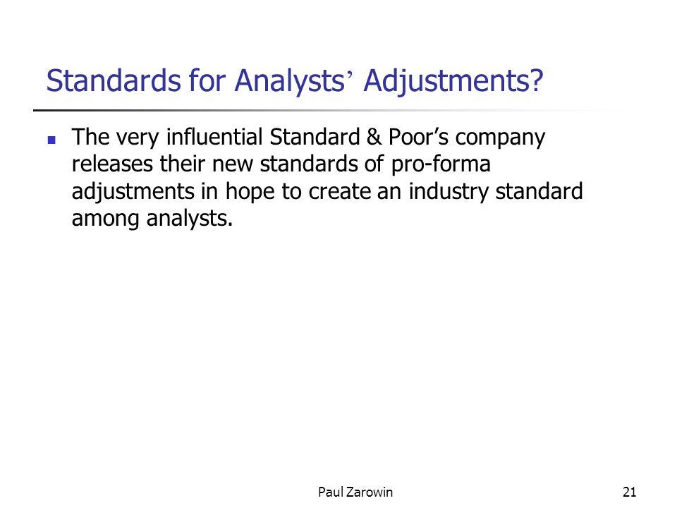 Paul Zarowin21 Standards for Analysts ' Adjustments.