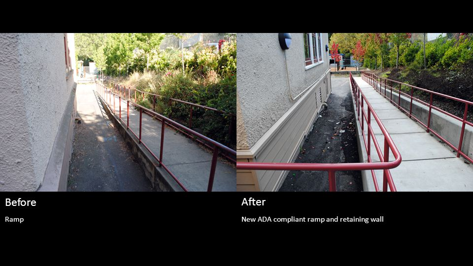 New ADA compliant ramp and retaining wall Before After Ramp