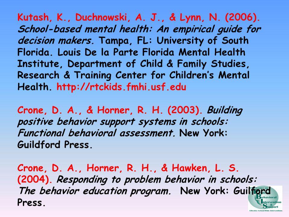 Kutash, K., Duchnowski, A.J., & Lynn, N. (2006).
