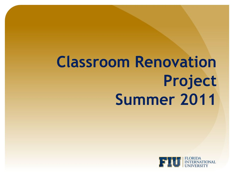 Classroom Renovation Project Summer 2011