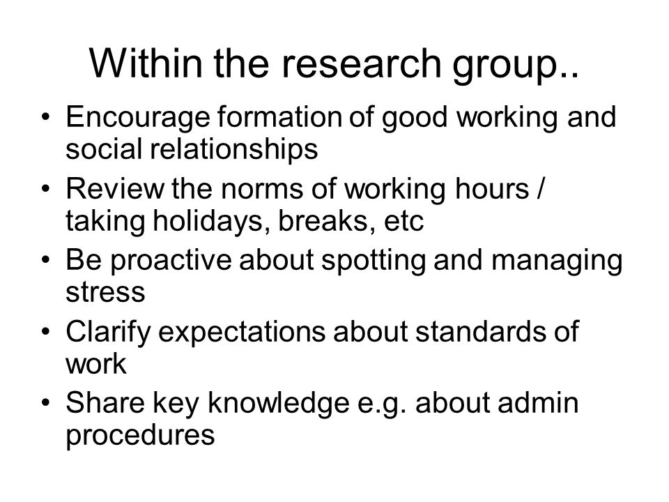 Within the research group..