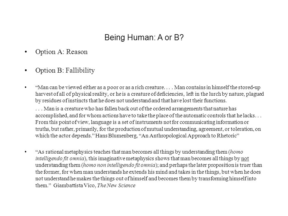 Being Human: A or B.