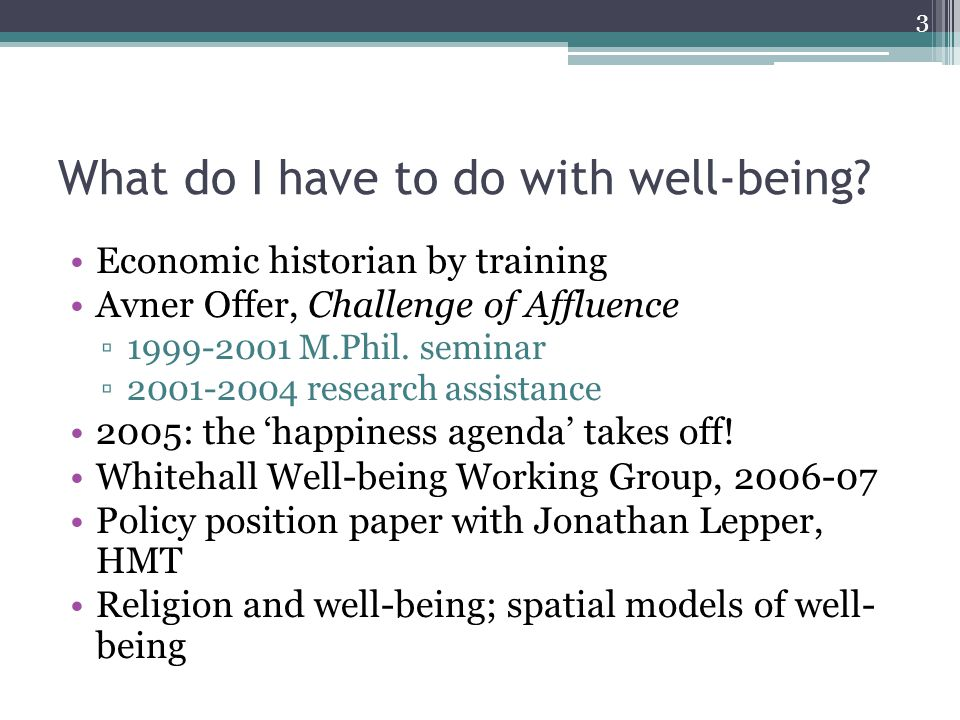 What do I have to do with well-being.