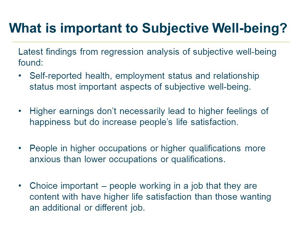 What is important to Subjective Well-being.